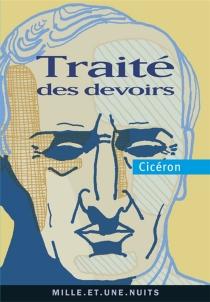 Traité des devoirs - Cicéron