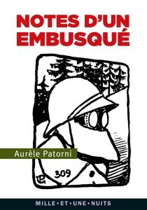 Notes d'un embusqué - AurèlePatorni