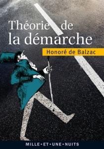 Théorie de la démarche - Honoré deBalzac