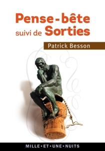 Pense-bête| Suivi de Sorties - PatrickBesson