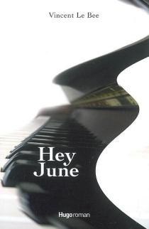 Hey June - Vincent Le Bée