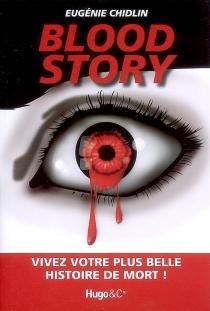 Blood story - EugénieChidlin