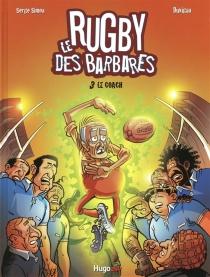 Le rugby des Barbares - Du Vigan