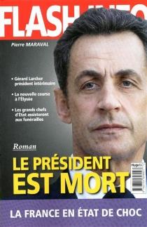 Le président est mort - PierreMaraval