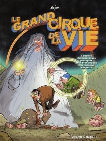 Le grand cirque de la vie - Mo-CDM