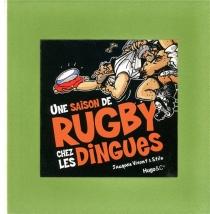 Une saison de rugby chez les dingues - Stilo