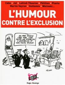 L'humour contre l'exclusion -