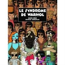 Le syndrome de Warhol - RenaudCerqueux