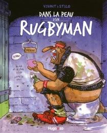 Dans la peau d'un rugbyman - Stilo