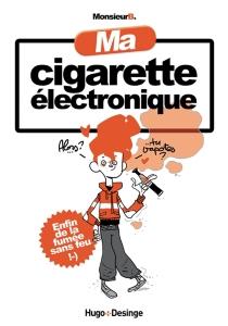 Ma cigarette électronique - Monsieur B.