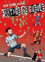 Footage de gueule - JulienCazarre, JackDomon