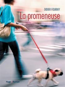 La promeneuse - DidierFourmy