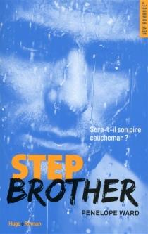 Step brother - PenelopeWard