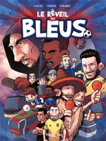 Le réveil des Bleus - AlbertCarreres