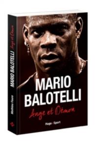 Mario Balotelli : ange et démon