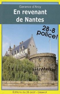 En revenant de Nantes - Garance d'Arcy