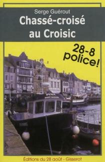 Chassé-croisé au Croisic - SergeGuérout