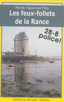 Les feux-follets de la Rance - NicoleVigouroux-Frey