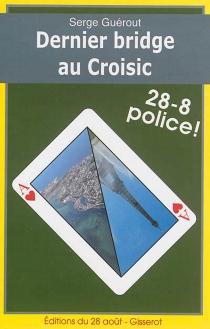 Dernier bridge au Croisic - SergeGuérout