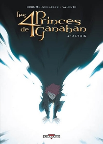 Les 4 princes de Ganahan - RaphaëlDrommelschlager