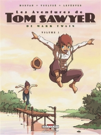 Les aventures de Tom Sawyer, de Mark Twain - Séverine Lefèbvre