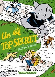 Un été top secret - AaronRenier