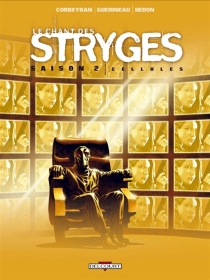 Le chant des Stryges : saison 2 - Corbeyran