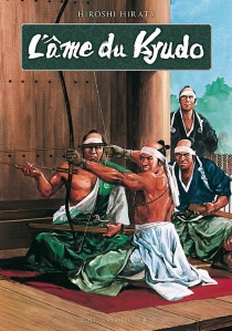 L'âme du kyudo - HiroshiHirata