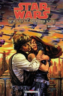 Star Wars : Nouvelle République - Michael A. Stackpole