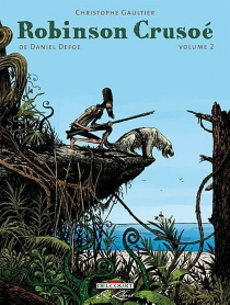 Robinson Crusoé de Daniel Defoe - ChristopheGaultier