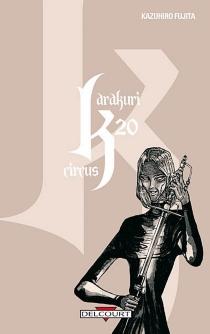 Karakuri circus| Kazuhiro Fujita - KazuhiroFujita