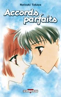 Accords parfaits : récit complet - NatsukiTakaya