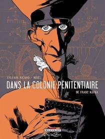 Dans la colonie pénitentiaire, de Franz Kafka - Maël