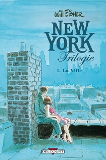 New York trilogie - Will Eisner
