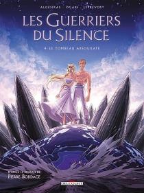 Les guerriers du silence - Algésiras