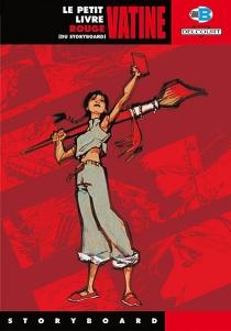 Le petit livre rouge du story-board - OlivierVatine