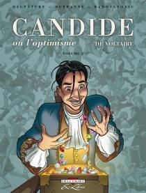 Candide ou L'optimisme, de Voltaire - GorianDelpâture