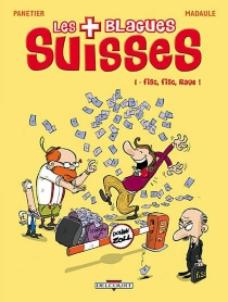 Les blagues suisses - Bruno Madaule