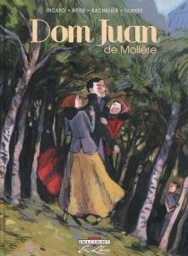 Dom Juan ou Le festin de pierre, de Molière - BenjaminBachelier