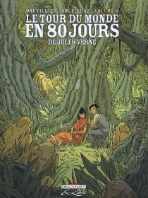 Le tour du monde en 80 jours, de Jules Verne - LoïcDauvillier