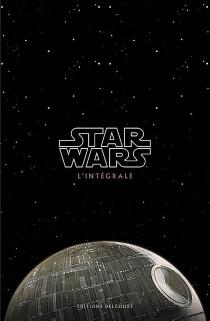 Star Wars : l'intégrale -