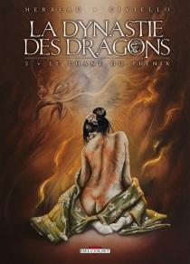La dynastie des dragons - EmmanuelCiviello
