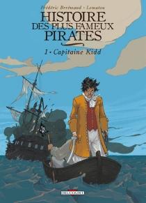 Histoire des plus fameux pirates - FrédéricBrrémaud