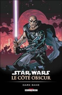 Star Wars : le côté obscur - Ramon F.Bachs
