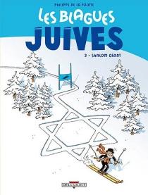 Les blagues juives - Philippe deLa Fuente