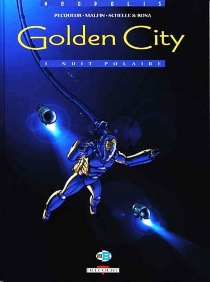 Golden City : tomes 1 à 3 - Nicolas Malfin