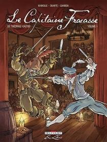 Le Capitaine Fracasse, de Théophile Gautier - KykoDuarte