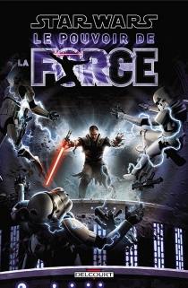 Star wars : le pouvoir de la force - W. HadenBlackman