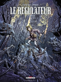 Le régulateur - Corbeyran