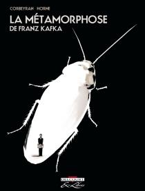 La métamorphose de Franz Kafka - Corbeyran